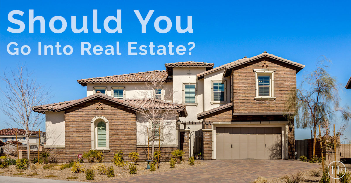 Should You Go Into Real Estate?