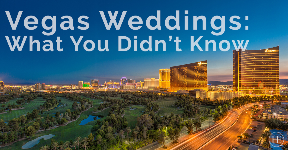 What You Didnt Know about Getting Married in Las Vegas | Craig Tann huntington & ellis, A Real Estate Agency