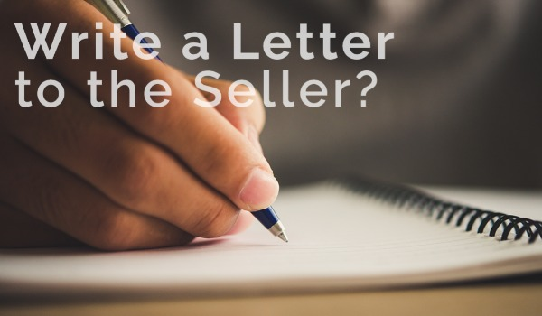 Should You Write a Letter to the Seller? | Craig Tann huntington & ellis, A Real Estate Agency