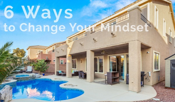 6 Ways to Change Your Mindset | Craig Tann huntington & ellis, A Real Estate Agency