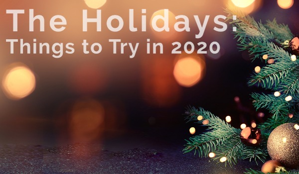 New Ways to Celebrate the Holidays in 2020 | Craig Tann huntington & ellis, A Real Estate Agency