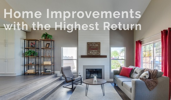 Home Improvements with the Highest Rates of Return | Craig Tann huntington & ellis, A Real Estate Agency