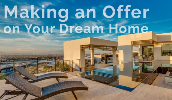 Things to Consider Before Making an Offer on Your Dream Home | Craig Tann huntington & ellis, A Real Estate Agency