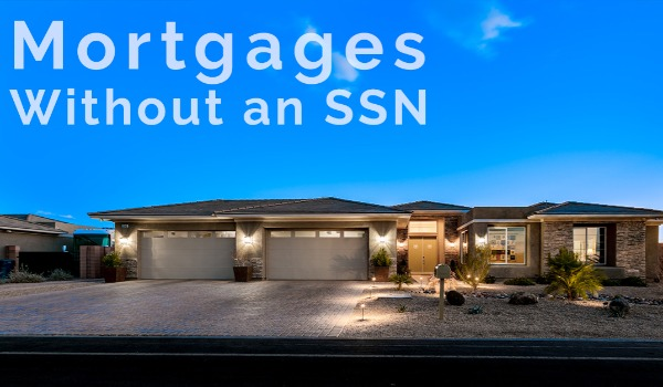 How to Get a Mortgage Without a Social Security Number | Craig Tann huntington & ellis, A Real Estate Agency