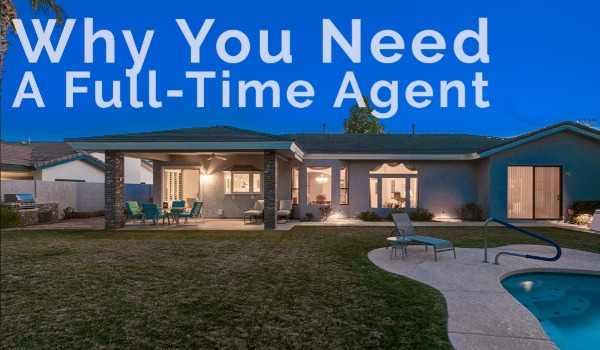 Part-Time vs. Full-Time Real Estate Agents | Craig Tann huntington & ellis, A Real Estate Agency