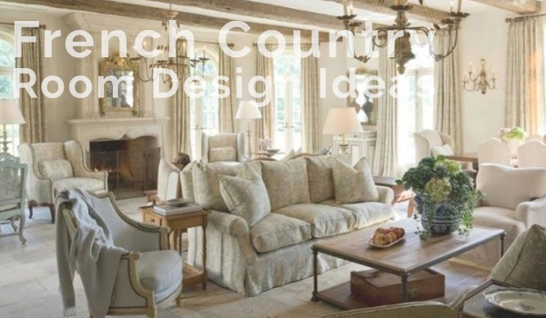 French Country Style Room Ideas | Craig Tann huntington & ellis, A Real Estate Agency
