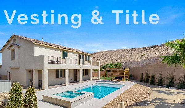 Vesting and Title | Craig Tann huntington & ellis, A Real Estate Agency